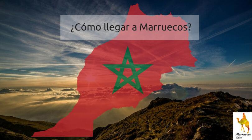 cómo llegar a Marruecos